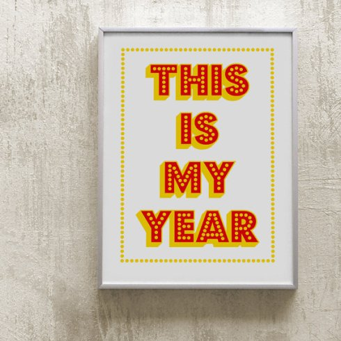 This Is Your Year - conilab.etsy.com
